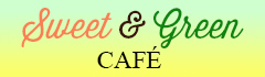Sweet & Green Cafe